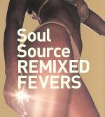Soul Source REMIXED FEVERS(通常)(CDA)