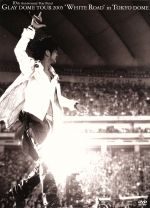 """GLAY DOME TOUR 2005 """"WHITE ROAD"""" in TOKYO DOME 2005.3.12&3.13(通常)(DVD)"""