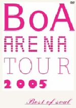 BoA ARENA TOUR 2005-BEST OF SOUL-(通常)(DVD)