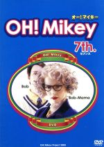 OH!Mikey 7th.(通常)(DVD)