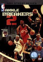 NBAストリートシリーズ/アンクル・ブレーカーズ Vol.2 特別版(通常)(DVD)
