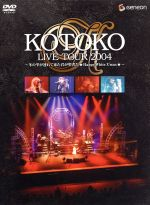 KOTOKO LIVE TOUR 2004 WINTER~冬の雫が連れて来た君が聖者だ★Happy White X'mas★~〈初回限定版〉((バンダナ、ギターピック、ツアースタッフパス付))(通常)(DVD)