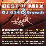Best of DJ034 & Growth MIX(通常)(CDA)