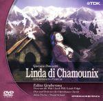 ドニゼッティ:歌劇「シャモニーのリンダ」(通常)(DVD)