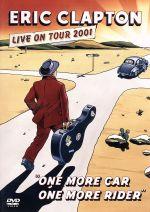 ワン・モア・カー、ワン・モア・ライダー~ライヴ・イン・LA 2001(通常)(DVD)
