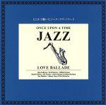 1000YEN ジャズ 1::どこかで聴いたジャズ ラヴ・バラード(通常)(CDA)