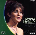 シャトレ座リサイタル・シリーズVol.3 シルヴィア・マクネアー<フランスとスペインの歌>(通常)(DVD)