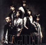 SIGNAL(初回限定盤)(DVD付)(特典DVD1枚付)(通常)(CDS)