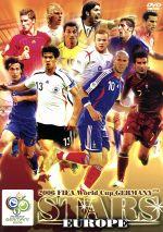 2006FIFAワールドカップ ドイツ オフィシャルライセンスDVD 「スターズ 欧州編」(通常)(DVD)