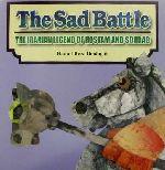 英文 The Sad Battle THE IRANIAN LEGEND OF ROSTAM AND SOHRAB(児童書)