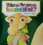 英文 Who is the most beautiful?(児童書)