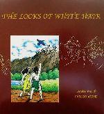 英文 THE LOCKS OF WHITE HAIR(児童書)