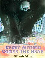 英文 EVERY AUTUMN COMES THE BEAR(児童書)