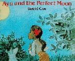 英文 AYU AND THE PERFECT MOON はじめてのおどり(児童書)