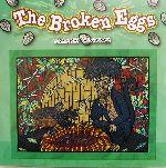 英文 The Broken Eggs たまごがぺしゃんこ(児童書)