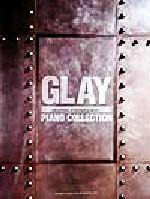 GLAY ピアノ・コレクションやさしく弾けるやさしく弾ける