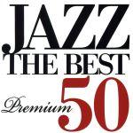 ジャズ・ザ・ベスト・プレミアム50(通常)(CDA)