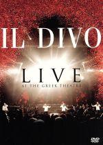 ライヴ・アット・ザ・グリーク~イル・ディーヴォ ワールド・ツアー2006(通常)(DVD)