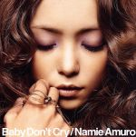 Baby Don't Cry(DVD付)(通常)(CDS)