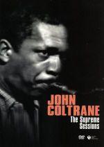 ジョン・コルトレーン:シュープリーム・セッションズ(通常)(DVD)