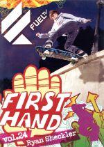 Fuel First Hand Vol.24 ライアン・シェックラー~15歳のプロ・スケーターの夏休み~