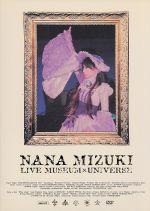 NANA MIZUKI LIVE MUSEUM&UNIVERSE(通常)(DVD)