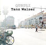 ワルツを踊れ Tanz Walzer(初回盤)(通常)(CDA)