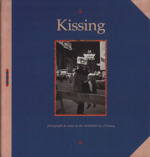 Kissing photographs & essays on the wonderful act of kissing(単行本)