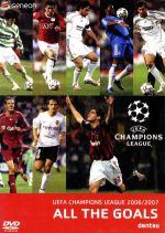 UEFAチャンピオンズリーグ2006/2007 ザ・ゴールズ(通常)(DVD)