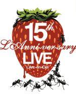 15th L'Anniversary Live(通常)(DVD)