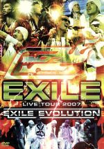 EXILE LIVE TOUR 2007 EXILE EVOLUTION(3DVD)(通常)(DVD)