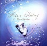 フィギュア・スケート ミュージック・セレクション'06-'08(通常)(CDA)