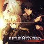 RETURN TO ZERO~Fate/Zero Original Image Soundtrack(通常)(CDA)