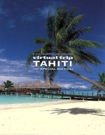 virtual trip TAHITI HD SPECIAL EDITION(Blu-ray Disc)(BLU-RAY DISC)(DVD)