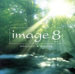 image8 huit emotional&relaxing(Blu-spec CD)(通常)(CDA)