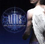 ALTUS 奇跡の声~美しきカウンターテナーの世界(通常)(CDA)