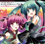 EXIT TUNES PRESENTS THE VERY BEST OF デッドボールP loves 初音ミク(通常)(CDA)