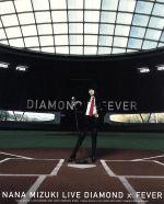 NANA MIZUKI LIVE DIAMOND×FEVER(Blu-ray Disc)(BLU-RAY DISC)(DVD)