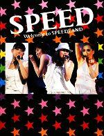 SPEED Welcome to SPEEDLAND(単行本)