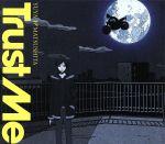 デュラララ!!:Trust Me(デュラララ盤)(DVD付)(通常)(CDS)