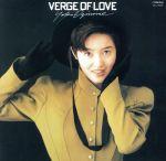 VERGE OF LOVE(英語バージョン)[+α](紙ジャケット仕様)(SHM-CD)(通常)(CDA)