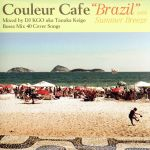 """Couleur Cafe""""Brazil""""with Summer Breeze(通常)(CDA)"""