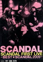 SCANDAL FIRST LIVE-BEST★SCANDAL 2009-(通常)(DVD)