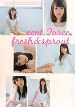 cent. Force fresh & sprout(写真集)