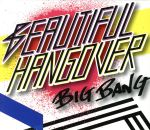 BEAUTIFUL HANGOVER(初回限定盤)(D-LITEミラーキーホルダー付)(通常)(CDS)