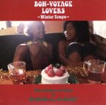 BON-VOYAGE LOVERS~Winter Tempo~Music Selected and Mixed by Mr.BEATS a.k.a.DJ CELORY(通常)(CDA)