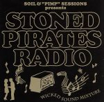 "SOIL&""PIMP""SESSIONS Presents STONED PIRATES RADIO(通常)(CDA)"