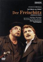 ウェーバー:歌劇「魔弾の射手」チューリヒ歌劇場1999年(通常)(DVD)
