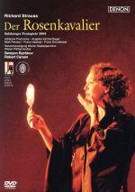 R.シュトラウス:歌劇「ばらの騎士」ザルツブルク音楽祭2004年(通常)(DVD)