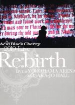 "2010 Live""Re:birth""~Live at YOKOHAMA ARENA&OSAKA-JO HALL~(通常)(DVD)"